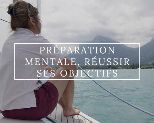 Préparation mentale, l'art de réussir ses objectifs