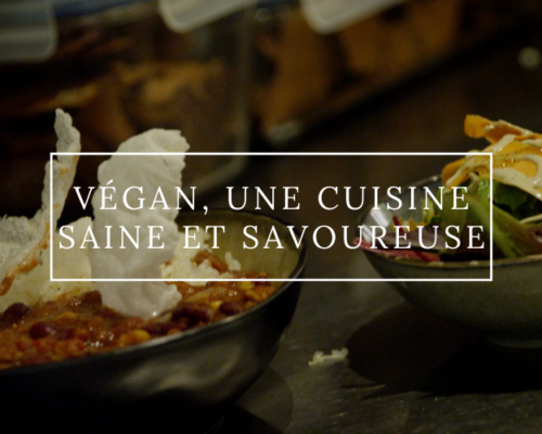 Végan, une cuisine saine et savoureuse ?